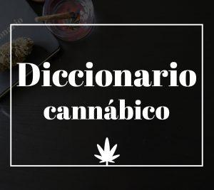 Diccionario cannabico